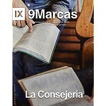 Revista 9Marcas: La Consejeria, (9marks Journal)  Edificando Iglesias Sanas: La Consejeria