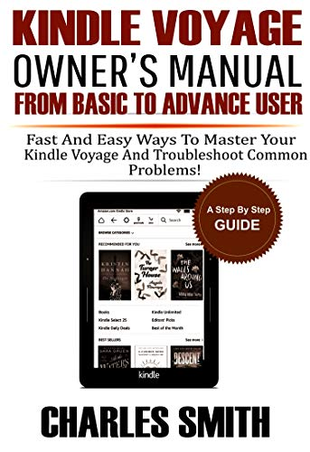 Kindle Voyage Owners Manual From Basic to Advance User: Fast and ...