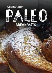 Paleo Breakfasts (Quick N' Easy Paleo) (English Edition)