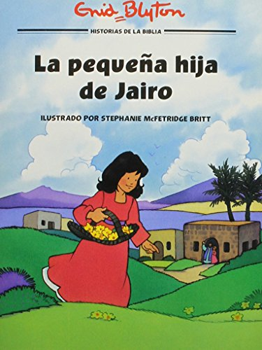 La Pequena Hija De Jairo/the Little Daughter of Jairus