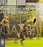 The Complete Guide to Game Development Art & Design