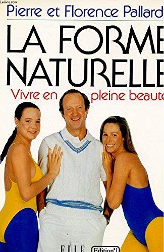 La Forme naturelle