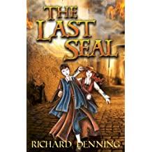 The Last Seal (The Praesidium Series Book 1)