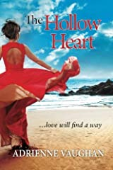 [(The Hollow Heart : ...Love Will Find a Way)] [By (author) Adrienne Vaughan] published on (October, 2012) Paperback