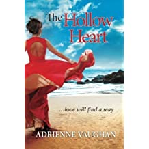[(The Hollow Heart : ...Love Will Find a Way)] [By (author) Adrienne Vaughan] published on (October, 2012)