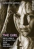 The Girl: Mein Leben im Schatten von Roman Polanski