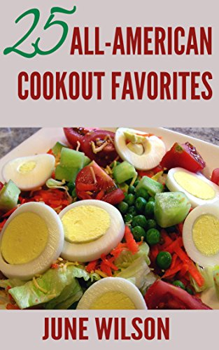 25 All-American Cookout Favorites (English Edition)