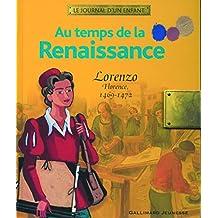 Au temps de la Renaissance: Lorenzo, Florence, 1469-1472
