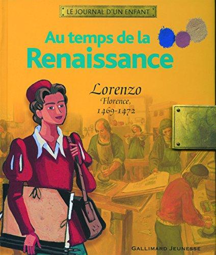 Au temps de la Renaissance : Lorenzo, Florence, 1469-1472