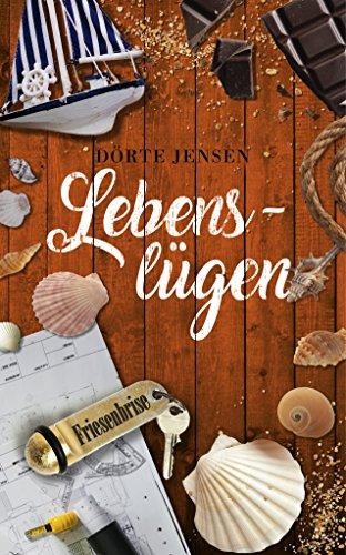 Lebenslügen (Friesenbrise 7)