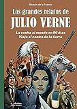 Los grandes relatos de Julio Verne 1. La vuelta al mundo en 80 días. Viaje al centro de la tierra