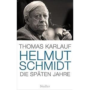 51F6hEHsGDL. SS300  - Helmut Schmidt: Die späten Jahre