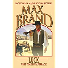 Luck (Max Brand Western)