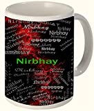 Nirbhay (Fearless) Printed All over Personalized!! Fun Coffee 12 OZ. Mug. Microwave and dishwasher safe.