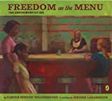 Freedom on the Menu: The Greensboro Sit-Ins Reprint Edition by Weatherford, Carole Boston published by Puffin (2007)