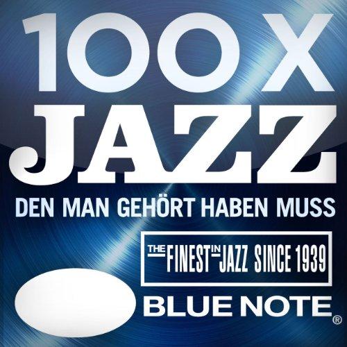 100 x Jazz, den man gehört hab...
