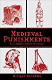 Medieval Punishments: An Illustrated History of Torture (English Edition)