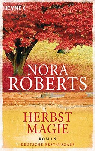 Herbstmagie: Roman (Der Jahreszeitenzyklus 3)