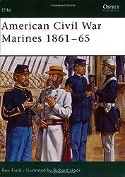American Civil War Marines 1861-65 (Elite) by Ron Field (2004-10-22)