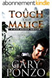 A Touch of Malice (A Nick Bracco Thriller Book 4) (English Edition)