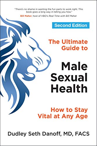 Ultimate Guide to Male Sexual Health: How to Stay Vital at Any Age