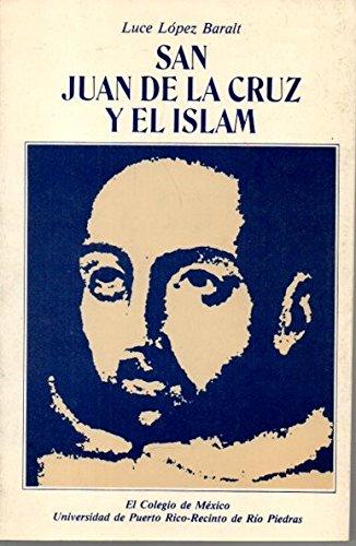 SAN JUAN DE LA CRUZ Y EL ISLAM