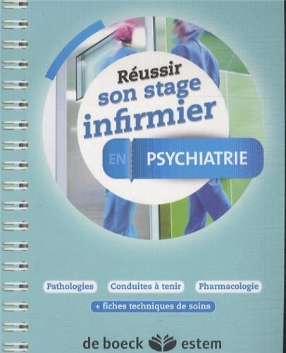 Russir son stage infirmier - Psychiatrie by Avec la collaboration de : Martine Mazoyer (2014-02-23)