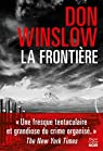 La frontière par Don Winslow