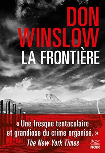 La frontière : Le polar événement de cet automne (HarperCollins Noir)