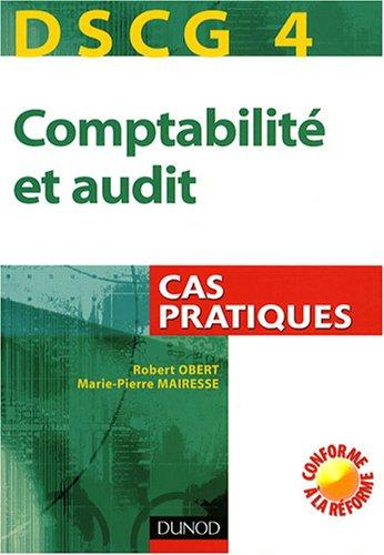 DSCG 4 - Comptabilité et audit - Cas pratiques