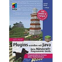 Let's Play: Plugins erstellen mit Java: Dein Minecraft-Programmier-Guide: 1 (mitp Anwendungen)