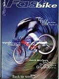 FAST BIKE [No 2] du 01/07/1997 - GT - FRM - DBR - UPGRADE PRO- FLEX - SACHS QUARZ - SHIMANO XTR - GRIPSHITT ESP 9.0 - BMX - BACK TO ROOTS.
