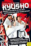 Kyusho: Angriffspunkte in Selbstverteidigung und Kampfsport - Stefan Reinisch