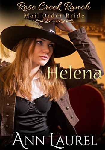 helena-rose-creek-ranch-mail-order-bride-book-4-english-edition