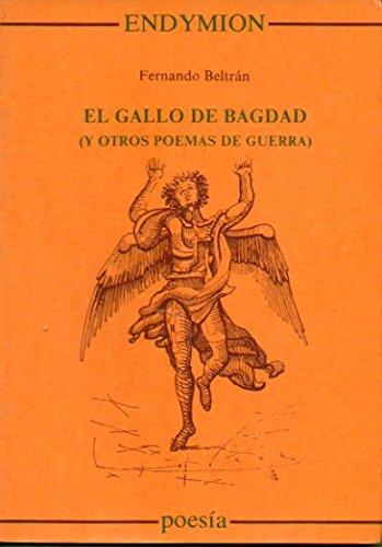 Gallo de Bagdag, el (Poesía) por Fernando Beltrán
