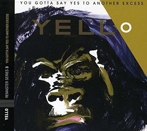 You Gotta Say Yes to Another Excess