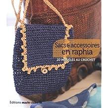 Sacs et accessoires en raphia : 20 modèles au crochet