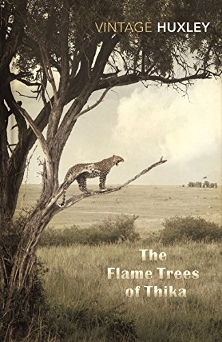 The Flame Trees Of Thika: Memories of an African Childhood (Vintage Classics)