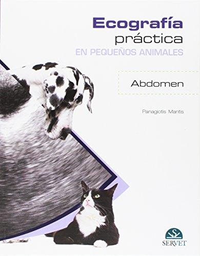 Ecografía práctica en pequeños animales. Abdomen. - Libros de veterinaria - Editorial Servet por Panagiotis Mantis