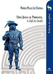 Don Juan le Profane : Le Défi du Diable