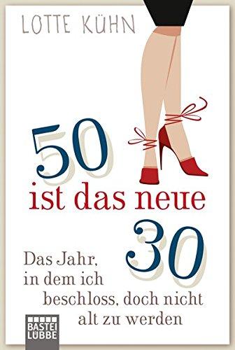 e Dreißig: Das Jahr, als ich beschloss, doch nicht alt zu werden ()