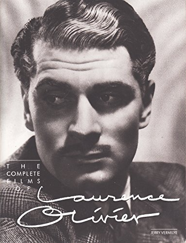 The Complete Films of Laurence Olivier (A Citadel Press book)