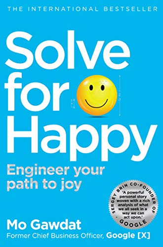 Solve For Happy por Mo Gawdat