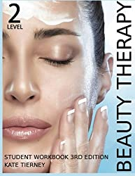 Beauty Therapy Level 2 Student Workbook: 3,000 Revision Questions (Beauty & Holisitic Studies)