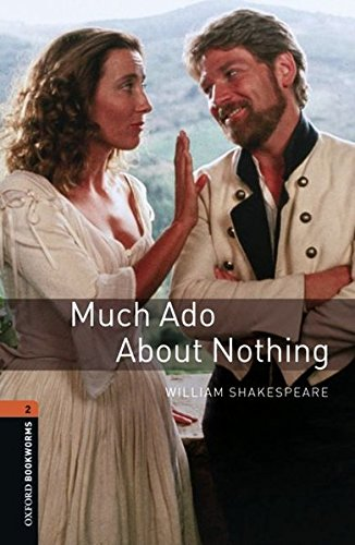 Oxford Bookworms Library: Level 2:: Much Ado About Nothing Playscript: 700 Headwords (Oxford Bookworms ELT)