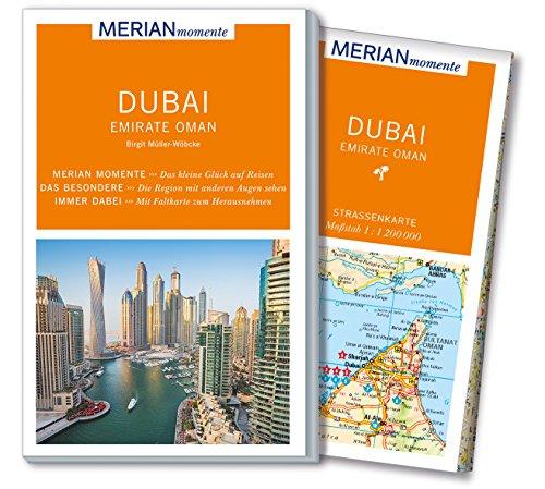 MERIAN momente Reiseführer Dubai Emirate Oman: Mit Extra-Karte zum Herausnehmen