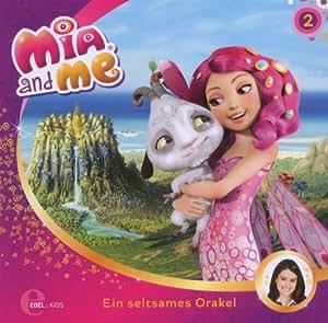 Mia and me - Ein Seltsames Orakel - Das Original-Hörspiel zur TV-Serie, Folge 2