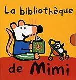 La bibliothèque de Mimi : Les animaux de Mimi, Les habits de Mimi, Ce que Mimi préfère, Les jouets de Mimi