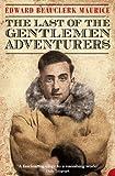 The Last of the Gentlemen Adventurers