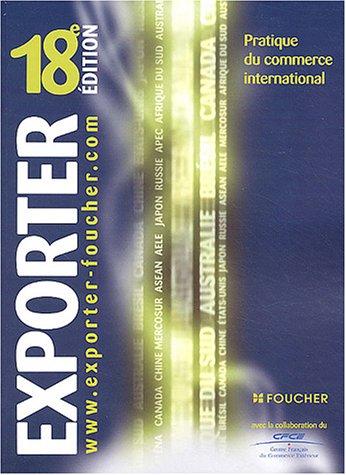Exporter : Pratique du commerce international par Duphil